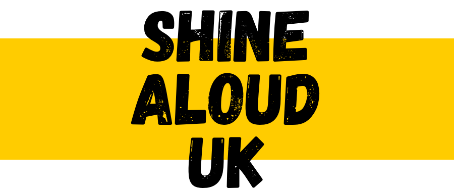 Shine ALOUD UK